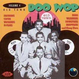 OLD TOWN DOO WOP VOL.4 W/SOLITAIRES, CAPRIS, GEMS, SYMBOLS Audio CD, V/A, CD