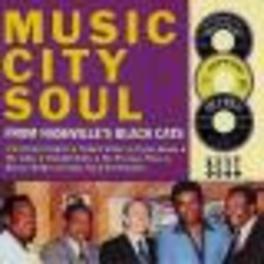 MUSIC CITY SOUL FROM ...NASHVILLE'S BLACK CATS Audio CD, V/A, CD