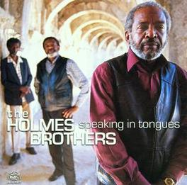 SPEAKING IN TONGUES PROD. BY JOAN OSBORNE) Audio CD, HOLMES BROTHERS, CD