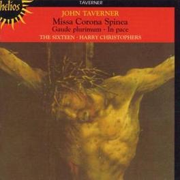 MISSA CORONA SPINEA W/THE SIXTEEN/HARRY CHRISTOPHERS Audio CD, J. TAVERNER, CD