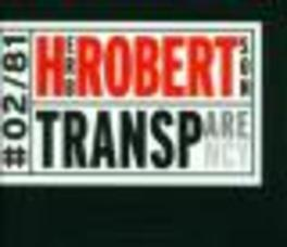 TRANSPARENCY W/BILL FRISELL/LINDSEY HORNER/TIM BERNE A.O. Audio CD, HERB ROBERTSON, CD