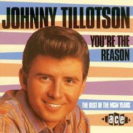 YOU'RE THE REASON Audio CD, JOHNNY TILLOTSON, CD