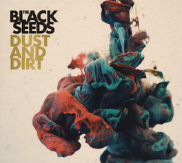 DUST AND DIRT BLACK SEEDS, CD