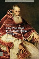Pope Paul III and the Cultural Politics of Reform