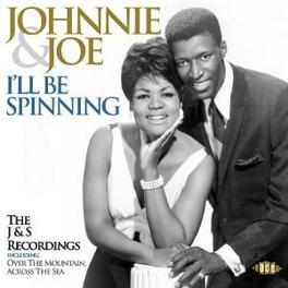 I'LL BE SPINNING THE J & S RECORDINGS Audio CD, JOHNNIE & JOE, CD