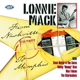 FROM NASHVILLE TO MEMPHIS FRATERNATY RECORDINGS Audio CD, LONNIE MACK, CD
