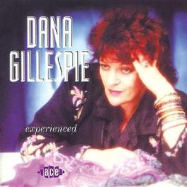 EXPERIENCED 2000 ALBUM, 11 OWN COMPOSITIONS, 1 COVER VERSION Audio CD, DANA GILLESPIE, CD