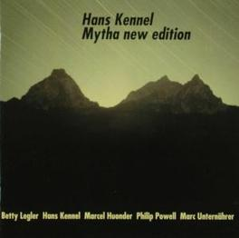 MYTHA NEW EDITION Audio CD, HANS KENNEL, CD