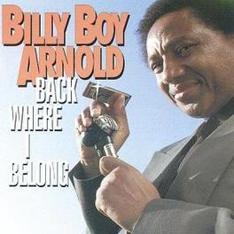 BACK WHERE I BELONG Audio CD, BILLY BOY ARNOLD, CD