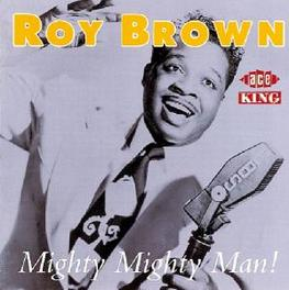 MIGHTY MIGHTY MAN TOP R&B BELTER AND HIT MACHINE 22 JUMPIN' RUG CUTTERS!! Audio CD, ROY BROWN, CD