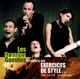 EXERCICES DE STYLE GRANDES GUEULES, CD