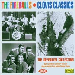 CLOVIS CLASSICS -REMAST- 30TR CAREER RETROSPECTIVE INCL. ALL 11 US TOP 100 HITS Audio CD, FIREBALLS, CD