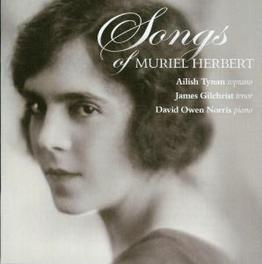 SONGS OF MURIEL HERBERT TYNAN/GILCHRIST/NORRIS, OWEN Audio CD, M. HERBERT, CD