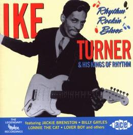 RHYTHM ROCKIN' BLUES W/HIS KINGS OF RHYTHM Audio CD, IKE TURNER, CD