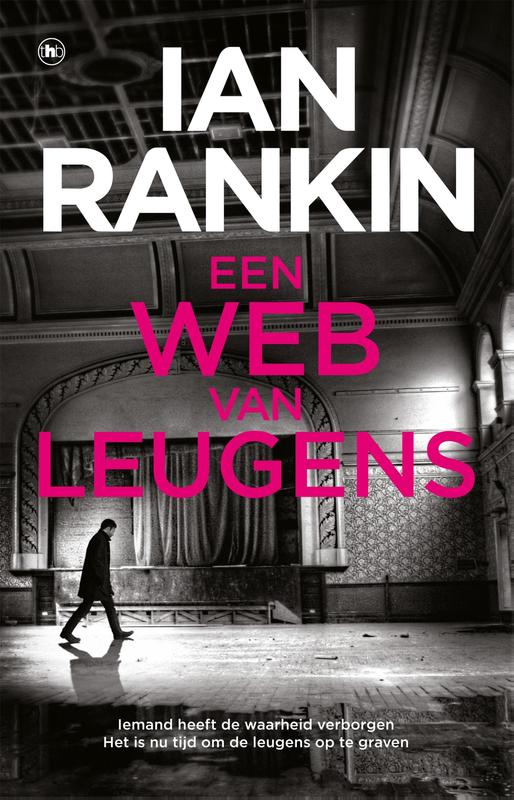 Een web van leugens. Rankin, Ian, Paperback