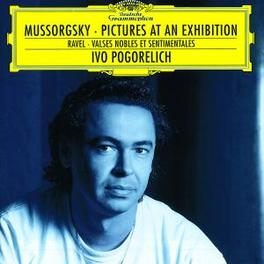 PICTURES AT AN EXHIBITION IVO POGORELICH Audio CD, MUSSORGSKY & RAVEL, CD