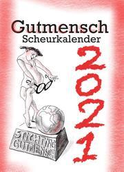 De Gutmensch Scheurkalender...