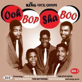 OOH BOP SHA BOO W/FEDERALS/CHANTERS/MASCOTS/FIVE KEYS/TEMPTATIONS/A.O. Audio CD, V/A, CD