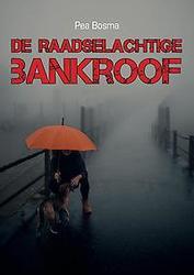 De raadselachtige bankroof