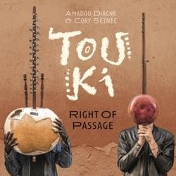 TOUKI - RIGHT OF PASSAGE
