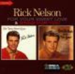 FOR YOUR SWEET LOVE/SINGS FOR YOU -2 LP'S ON 1 CD- Audio CD, RICK NELSON, CD