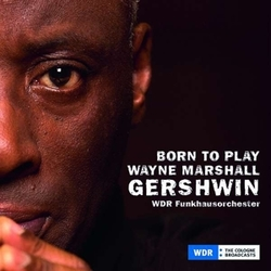 BORN TO PLAY, GERSHWIN...
