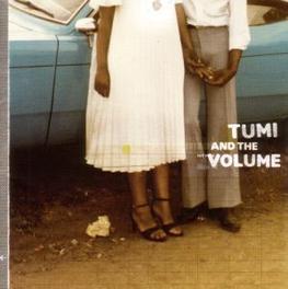TUMI & THE VOLUME TUMI & THE VOLUME, CD