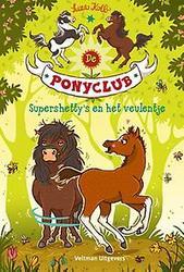 De Ponyclub - Supershetty's...