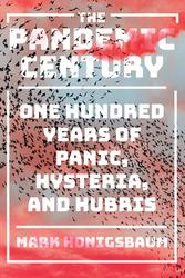 THE PANDEMIC CENTURY: ONE...