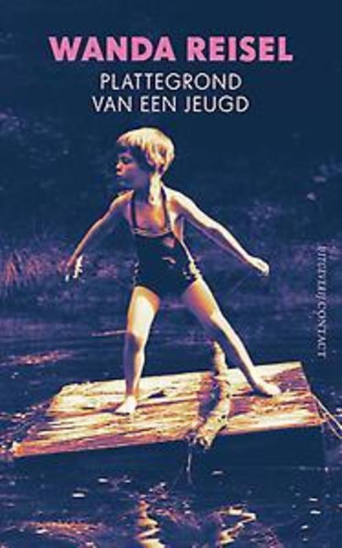 Plattegrond van een jeugd. Wanda Reisel, Paperback