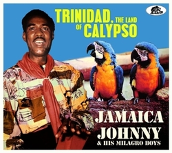 TRINIDAD, THE LAND OF CAL...