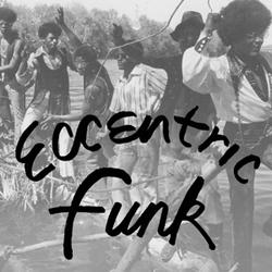 ECCENTRIC FUNK -COLOURED-...