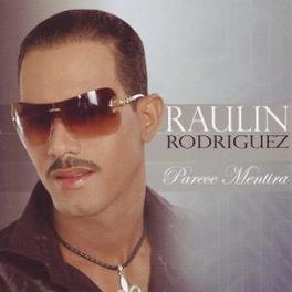 PARECE MENTIRA Audio CD, RAULIN RODRIGUEZ, CD