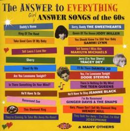 ANSWER TO EVERYTHING -28T ..GIRL ANSWERS SONGS OF THE 60S//W/SKEETER DAVIS/A.O. Audio CD, V/A, CD