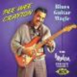 BLUES GUITAR MAGIC MODERN LEGACY VOL.2, 25 TRACKS Audio CD, PEE WEE CRAYTON, CD