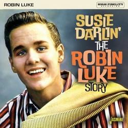 SUSIE DARLIN THE ROBIN LUKE...