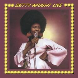 BETTY WRIGHT LIVE -CLRD-...
