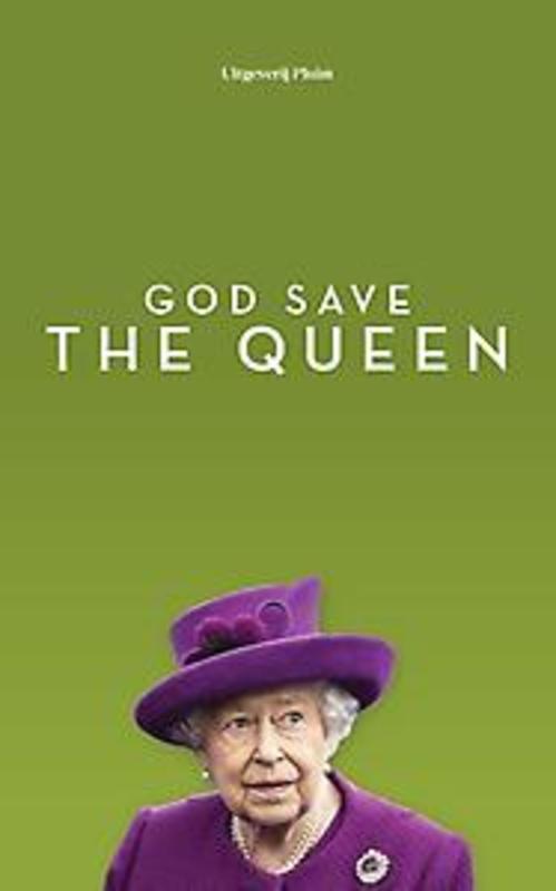 God save the queen. Van Leverink, Nienke, Paperback