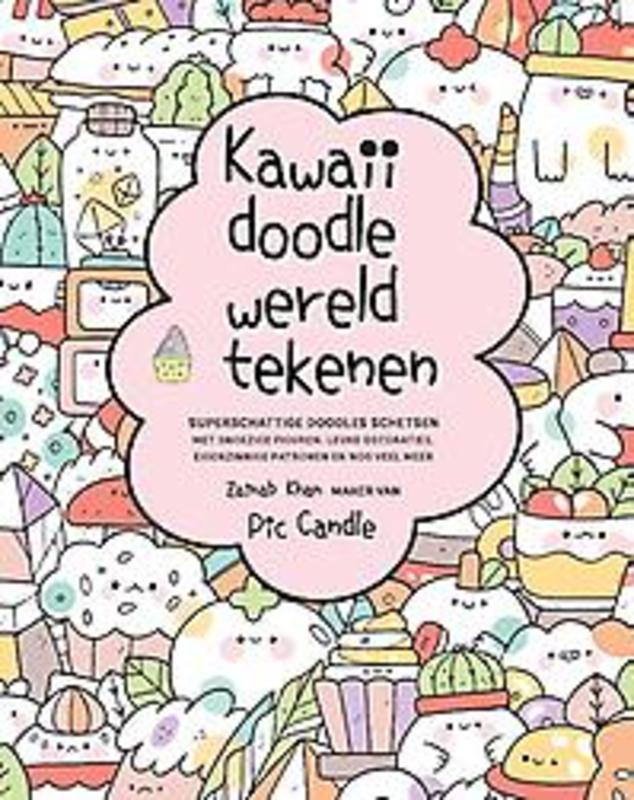 Kawaii doodle wereld tekenen. Superschattige doodles schetsen, Zainab Khan, Paperback