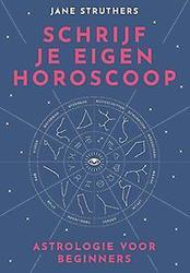 Schrijf je eigen horoscoop