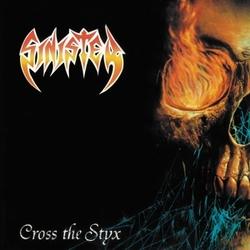 CROSS THE STYX -REISSUE-