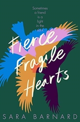 Fierce Fragile Hearts