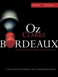 Oz Clarke Bordeaux Third...