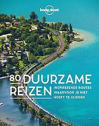Lonely Planet - 80 Duurzame...