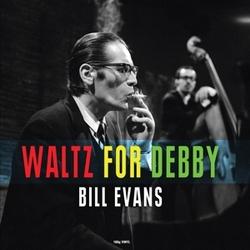 WALTZ FOR DEBBY -REISSUE-...