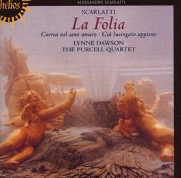 LA FOLIA-CANTATAS PURCELL QUARTET/LYNNE DAWSON Audio CD, D. SCARLATTI, CD