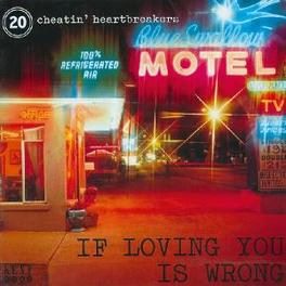 IF LOVIN' YOU IS WRONG -CHEATIN' HEARTBREAKERS- FEAT. MILLIE JACKSON, ISAAC HA Audio CD, V/A, CD