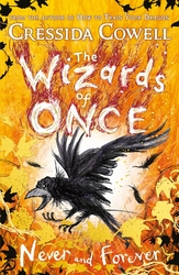 The Wizards of Once: Never...