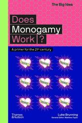 Does Monogamy Work?