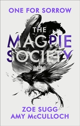 The Magpie Society: One for...